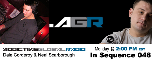 Addictive Global Radio - In Sequence 048 with Dale Corderoy and Neal Scarborough (01-26-09)
