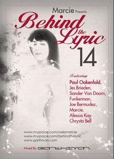 Behind The Lyric 014 with Marcie, Paul Oakenfold, Jes Brieden, Sander van Doorn, and more (09-15-09)