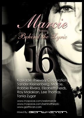 Behind The Lyric 016 with Marcie, Sander Kleinenberg, Robbie Rivera, and more