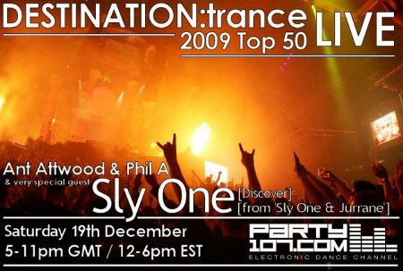 DESTINATION:trance Top 50 of 2009 with in-studio Guest Sly One (12-19-09)
