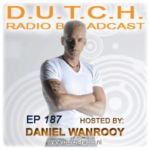 D.U.T.C.H. Radio 187 with Daniel Wanrooy (07-20-09)