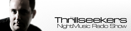 NightMusic Radio Show Debut with The Thrillseekers (02-13-09)