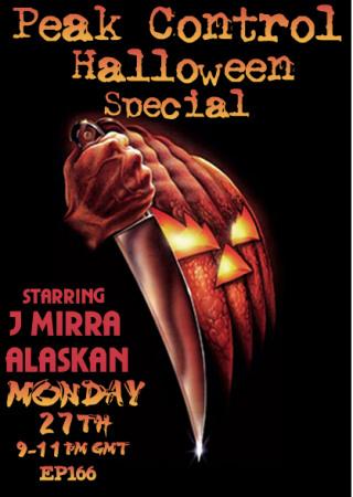 Peak Control 166 Halloween Special with J Mirra and Alaskan Dreamer (10-27-08)