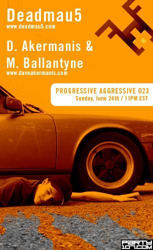 Progressive Aggressive 023 with special guest Deadmau5