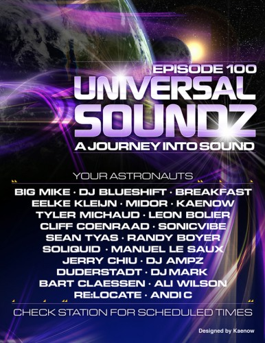 Universal Soundz 100 - 23+ Hours of sets from BiG MiKE, Sean Tyas, Bart Claessen, Sonicvibe, Re:Locate, and many more (09-18-07)!