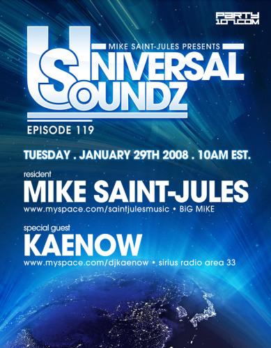 Universal Soundz 119 with BiG MiKE and Kaenow (01-29-08)