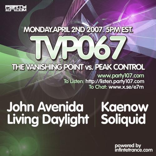 The Vanishing Point 067 vs Peak Control with John Avenida, Living Daylight, Kaenow, and Soliquid (04-02-07)