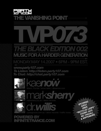 The Vanishing Point 073 with Kaenow, Mark Sherry, and Dr. Willis (05-14-07)