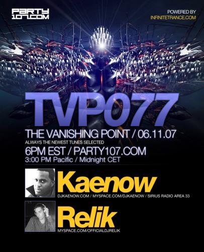 The Vanishing Point 077 with Kaenow and Relik (06-11-07)
