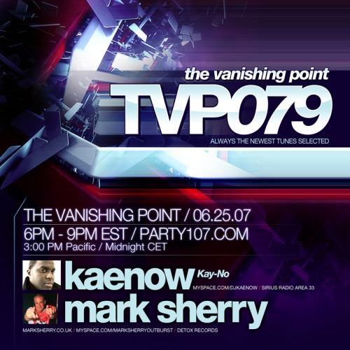 The Vanishing Point 079 with Kaenow and Mark Sherry (06-25-07)