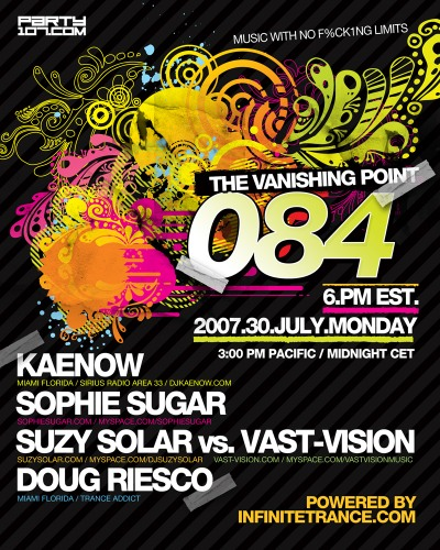 The Vanishing Point 084 with Kaenow, Sophie Sugar, Suzy Solar vs Vast Vision, and Doug Riesco (07-30-07)