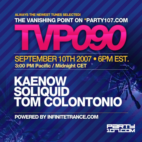 The Vanishing Point 090 with Kaenow, Soliquid, and Tom Colontonio (09-10-07)