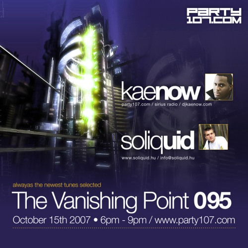 The Vanishing Point 095 with Kaenow and Soliquid (10-15-07)