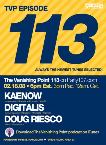 The Vanishing Point 113 with Kaenow, Digitalis, and Doug Riesco (02-18-08)