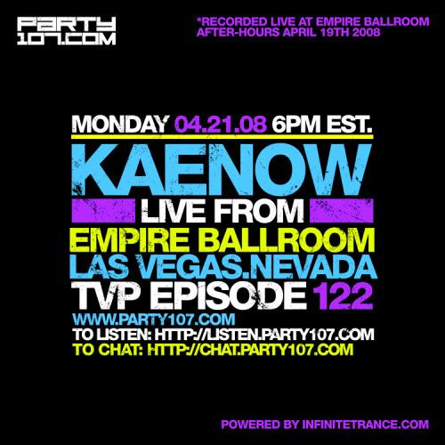 The Vanishing Point 122 with Kaenow Live from Empire Ballroom Vegas (04-21-08)