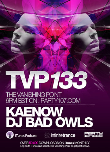 The Vanishing Point 133 with Kaenow and DJ Bad Owls (07-07-08)