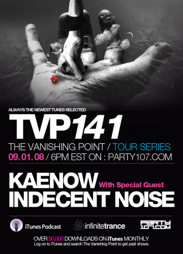 The Vanishing Point 141 with Kaenow and Indecent Noise (09-01-08)