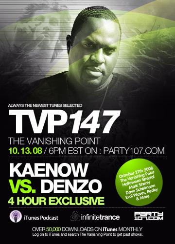 The Vanishing Point 147 with Kaenow vs Denzo (10-13-08)
