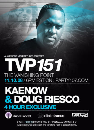 The Vanishing Point 151 with Kaenow and Doug Riesco (11-10-08)
