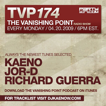 The Vanishing Point 174 with Kaeno, j0r-D, and Richard Guerra (04-20-09)