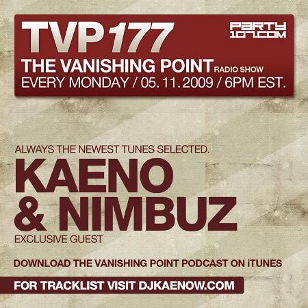 The Vanishing Point 177 with Kaeno and Nimbuz (05-11-09)
