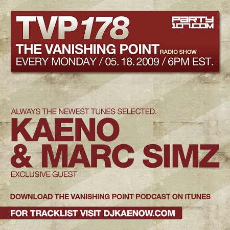 The Vanishing Point 178 with Kaeno and Marc Simz (05-18-09)