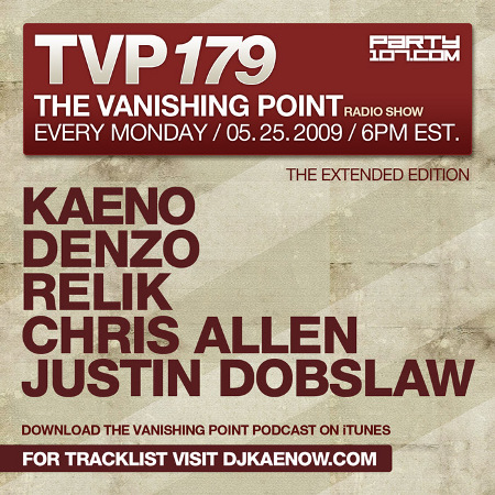 The Vanishing Point 179 with Kaeno, Denzo, Relik, Chris Allen, and Justin Dobslaw (05-25-09)