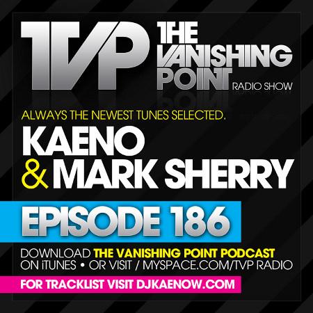The Vanishing Point 186 with Kaeno and Mark Sherry (07-13-09)