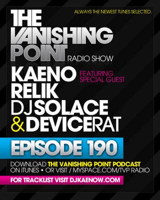 The Vanishing Point 190 with Kaeno, Relik, DJ Solace, and Devicerat (08-10-09)