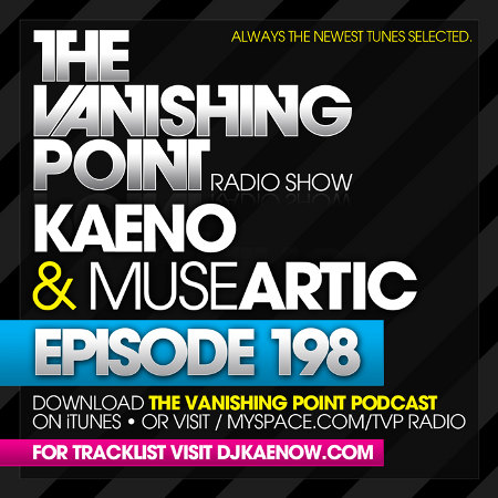 The Vanishing Point 198 with Kaeno and Museartic (10-05-09)
