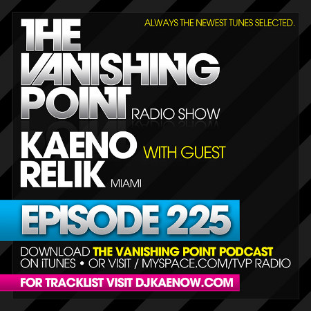 The Vanishing Point 225 with Kaeno and Relik (2010-04-12)